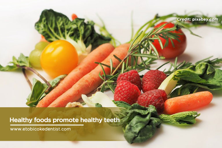 healthy food promotes healthy teeth