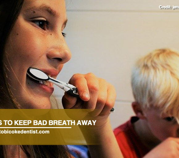 8 Tips to Keep Bad Breath Away
