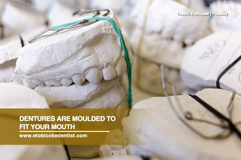 Dentures are moulded to fit your mouth