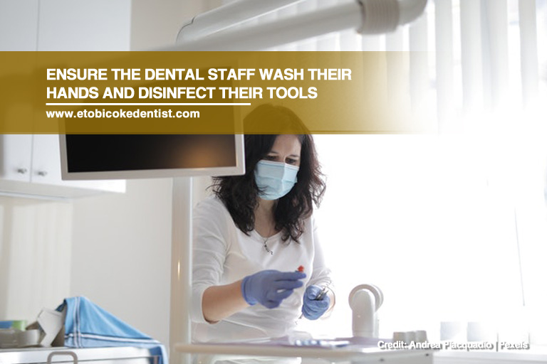 Ensure your dentist follows strict infection control measures
