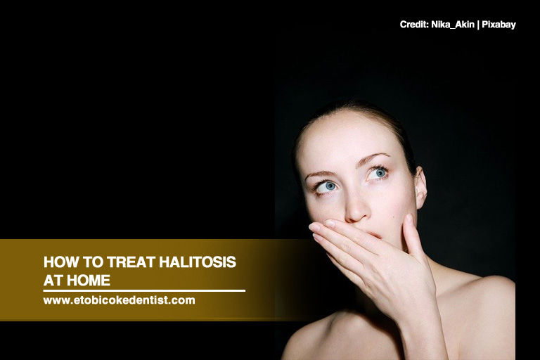 How to Treat Halitosis at Home