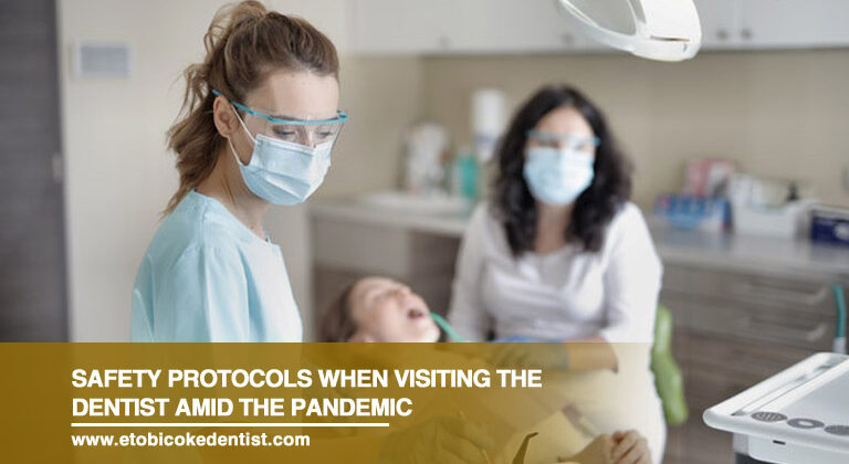 Safety Protocols When Visiting the Dentist Amid the Pandemic