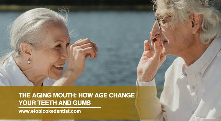 The Aging Mouth: How Age Change Your Teeth and Gums